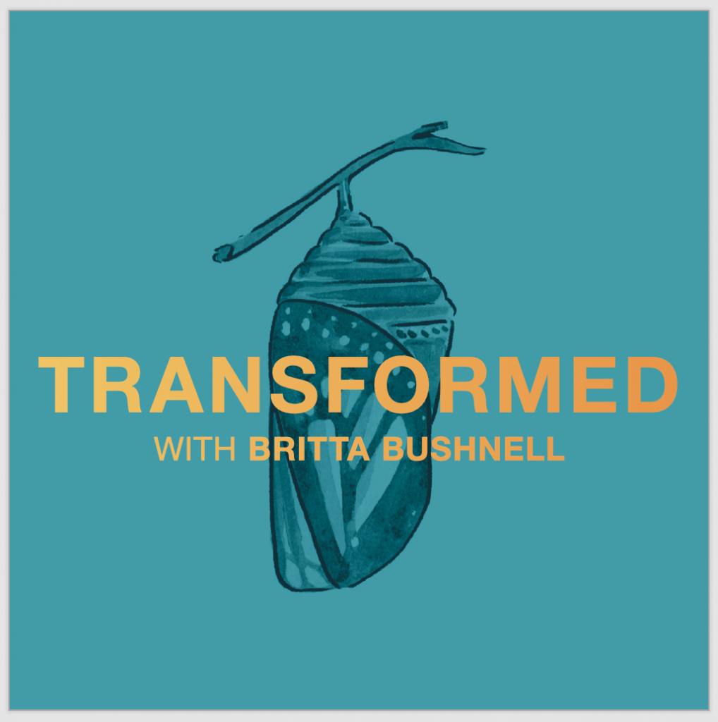Transformed podcast