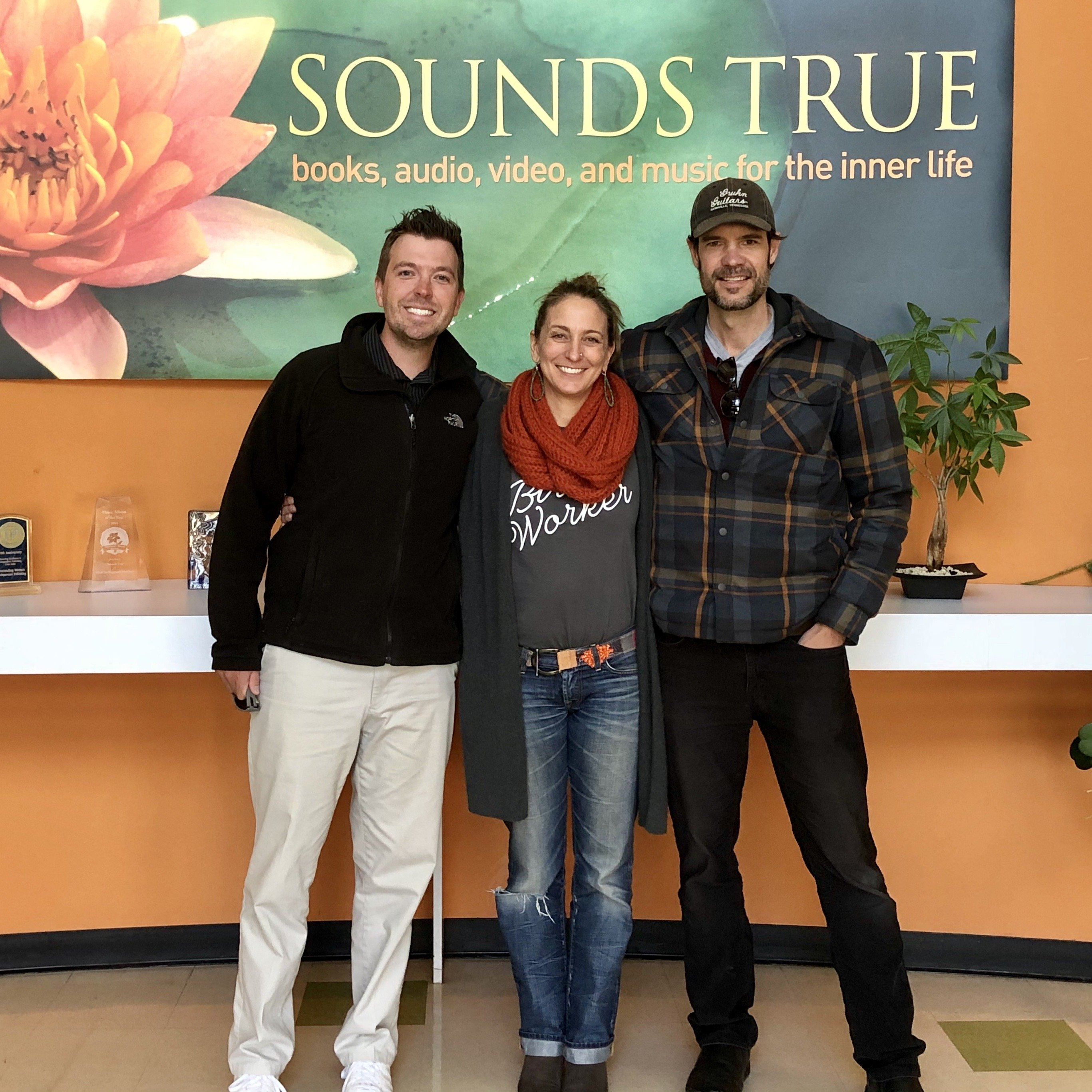 In the front lobby of Sounds True with Jeff and Matt.